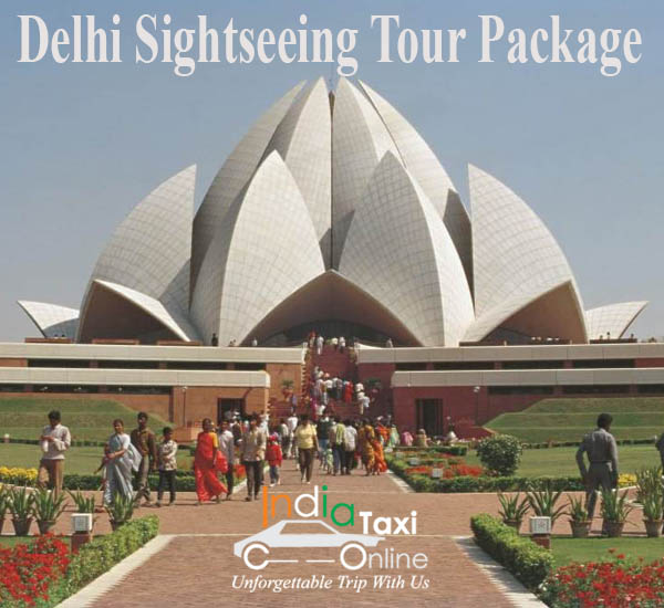 Delhi Sightseeing Tour Package